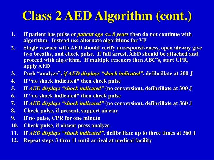 Class 2 AED Algorithm (cont.)