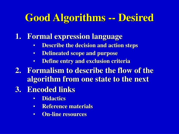 Good Algorithms -- Desired