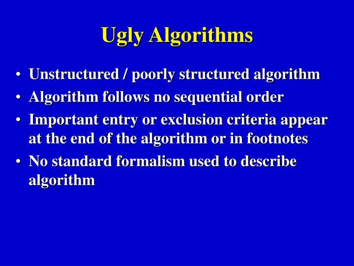 Ugly Algorithms