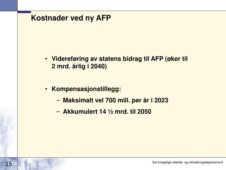 Kostnader ved ny AFP