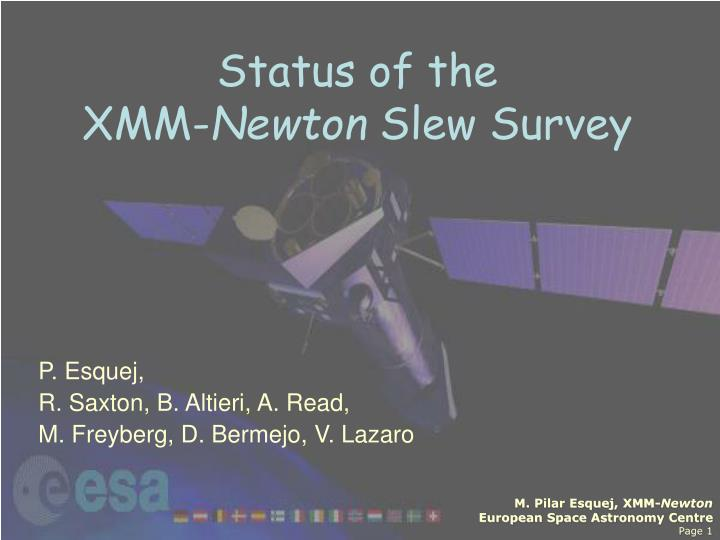 Status of the xmm newton slew survey