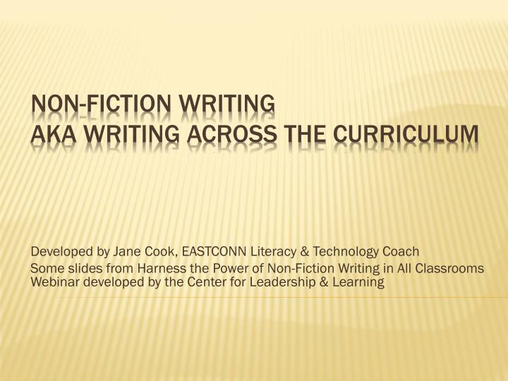 Non fiction writing aka writing across the curriculum