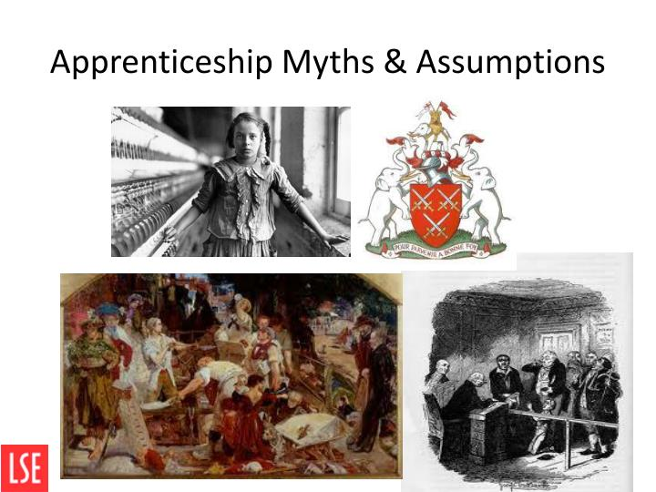 Apprenticeship myths assumptions
