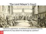 the lord mayor s court