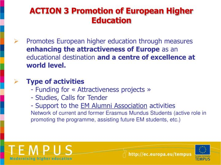 ACTION 3 Promotion of European Higher Education