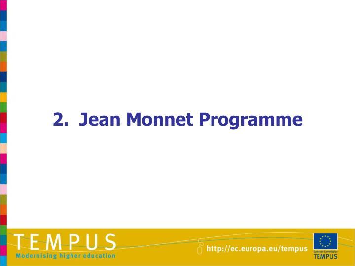 2.  Jean Monnet Programme