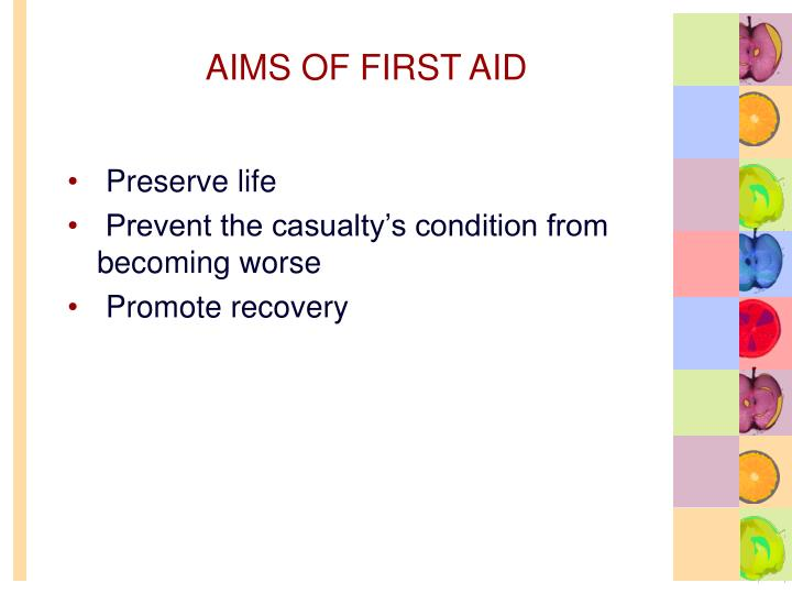 AIMS OF FIRST AID