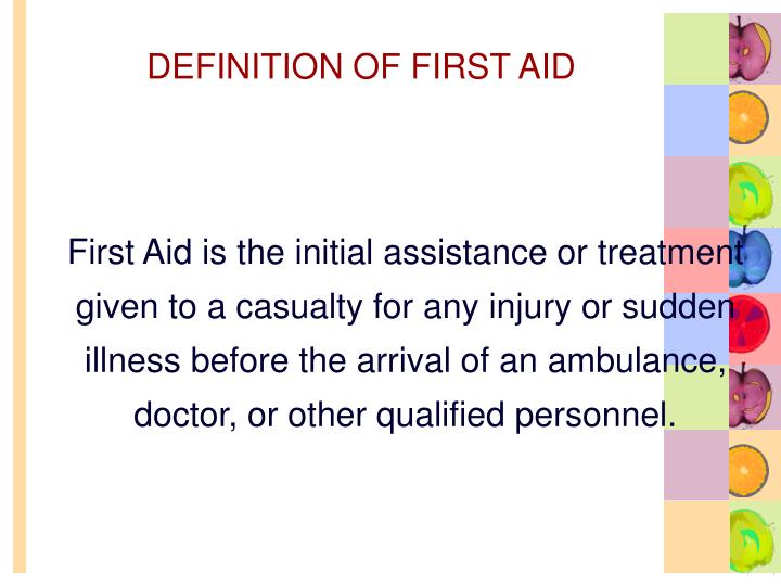 Definition of first aid