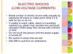 electric shocks low voltage currents