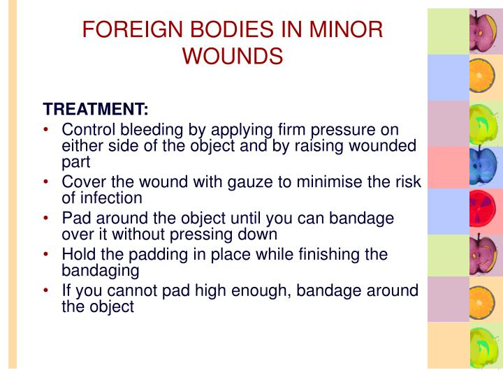 FOREIGN BODIES IN MINOR WOUNDS
