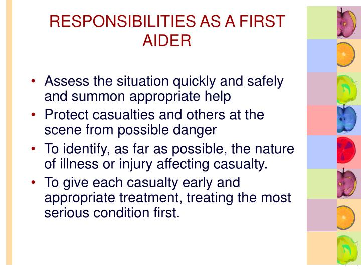 RESPONSIBILITIES AS A FIRST AIDER