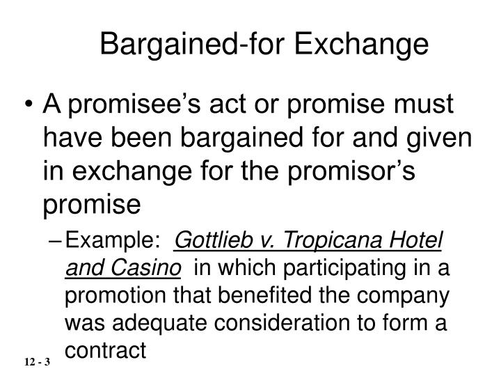 Bargained-for Exchange