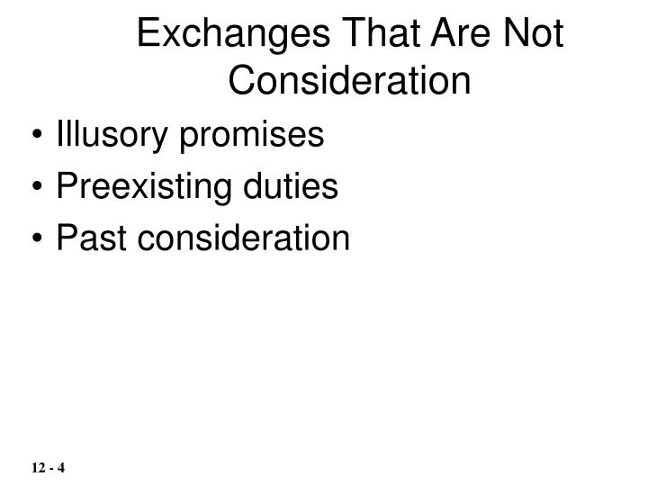 Exchanges That Are Not Consideration