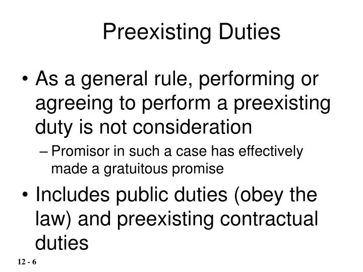 Preexisting Duties