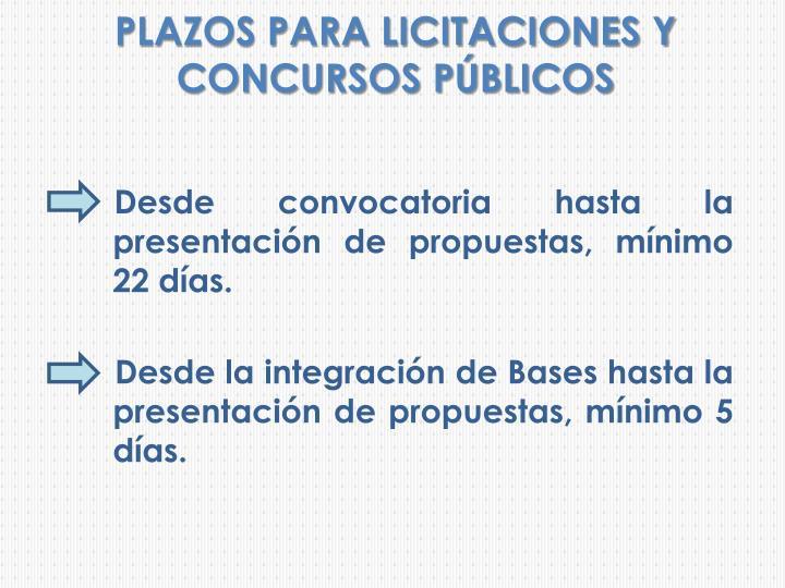 PLAZOS PARA LICITACIONES Y CONCURSOS PÚBLICOS