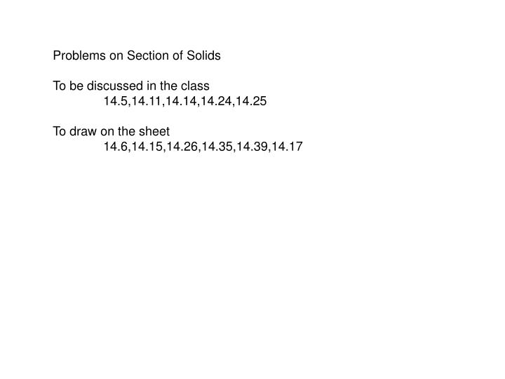 Problems on Section of Solids