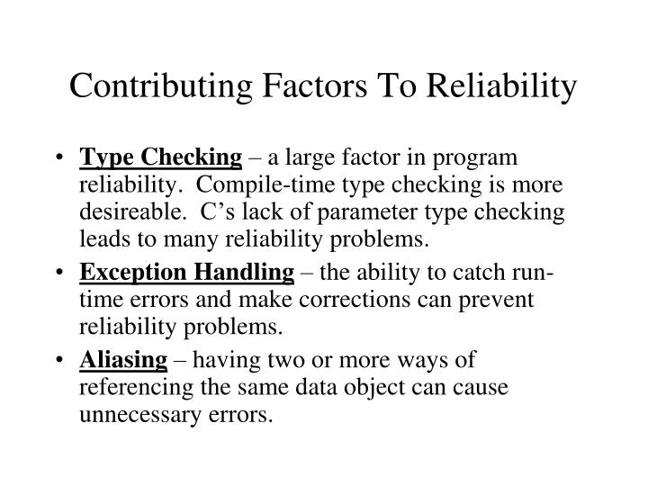 Contributing Factors To Reliability