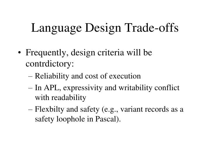 Language Design Trade-offs