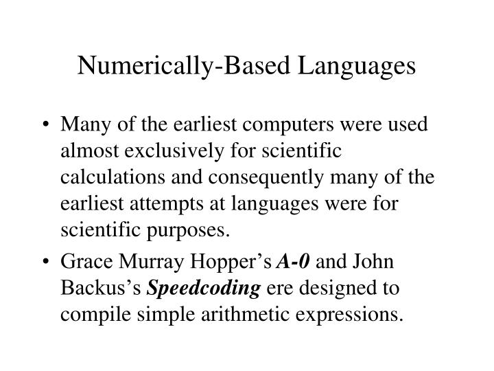 Numerically-Based Languages