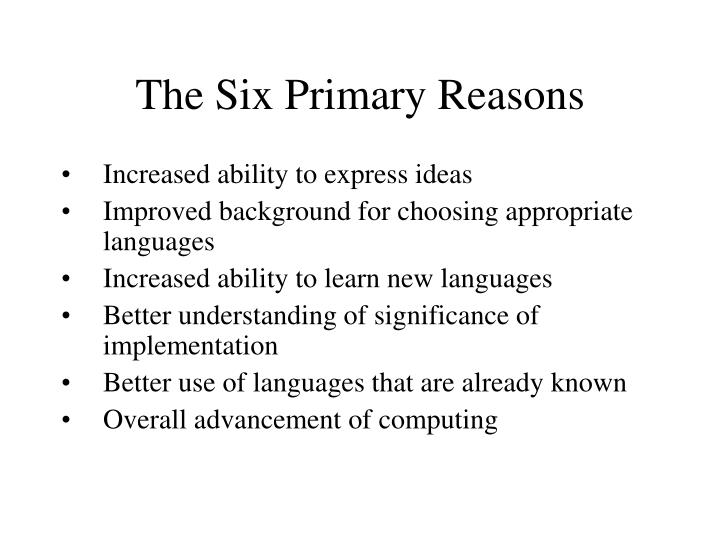 The Six Primary Reasons