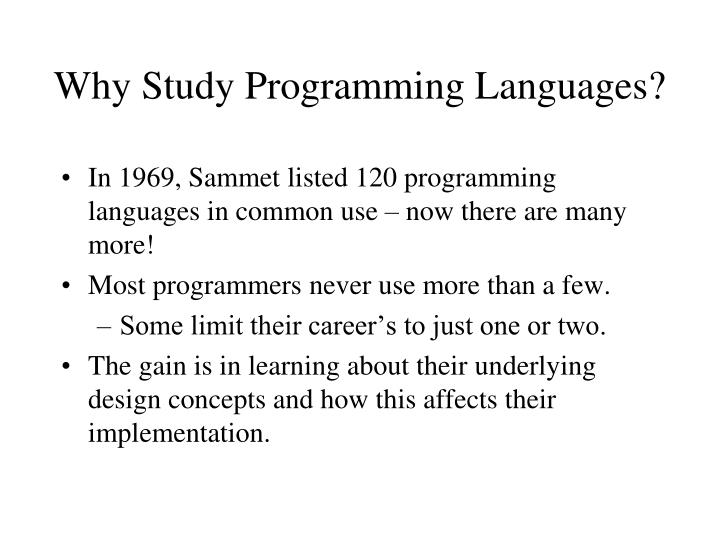 Why study programming languages
