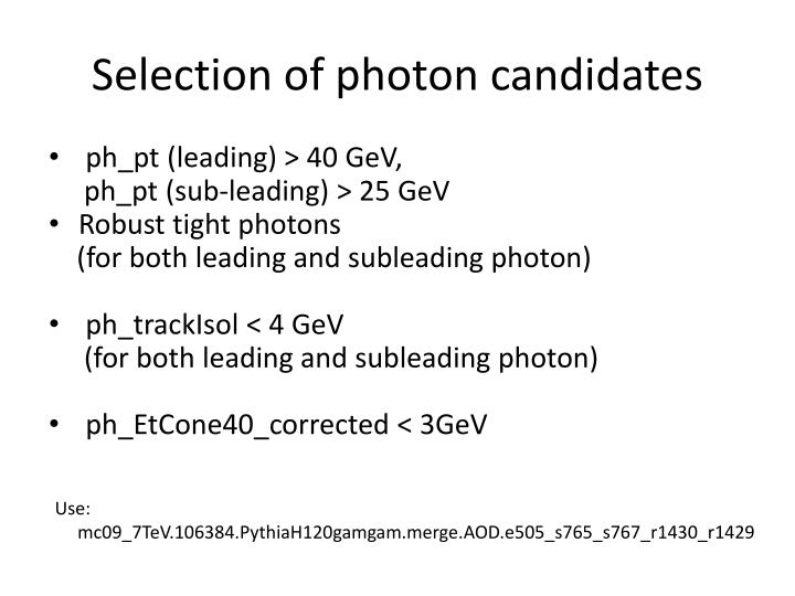 Selection of photon candidates