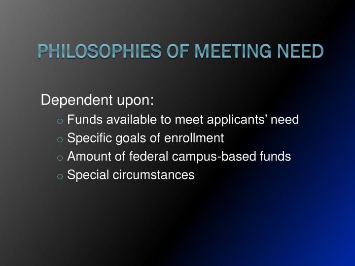 Philosophies of Meeting Need