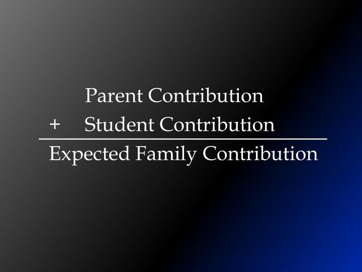 Parent Contribution