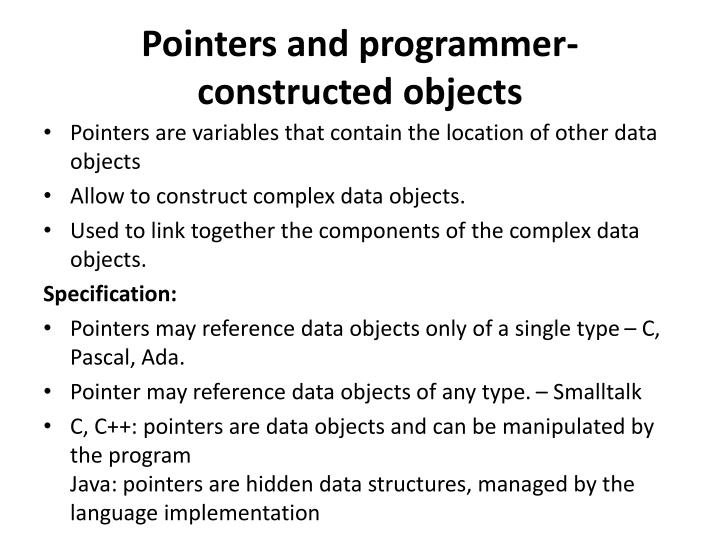 Pointers and programmer-constructed objects