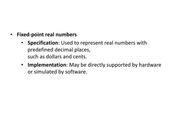 Fixed-point real numbers