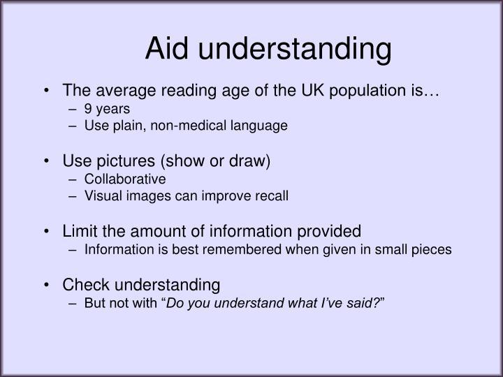Aid understanding