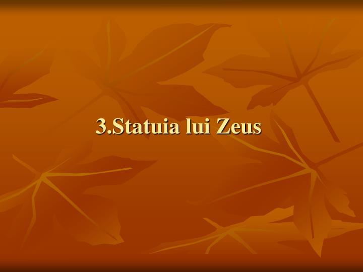 3.Statuia lui Zeus