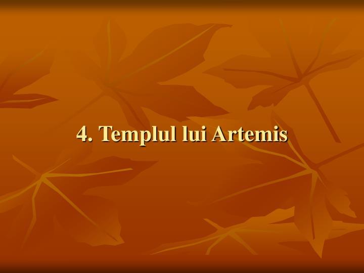 4. Templul lui Artemis