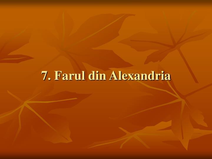 7. Farul din Alexandria
