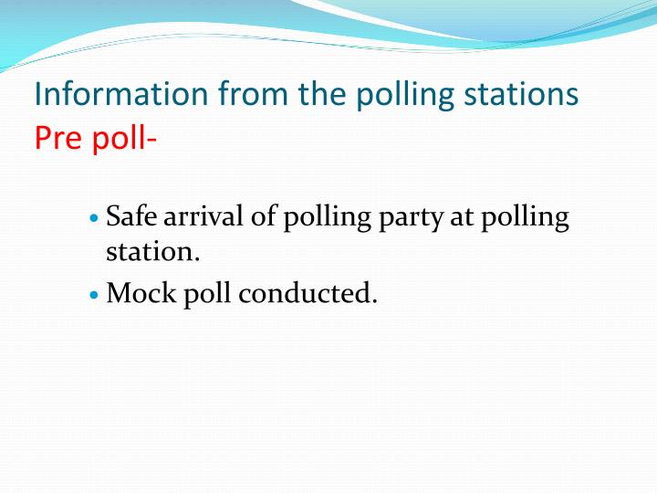 Information from the polling stations