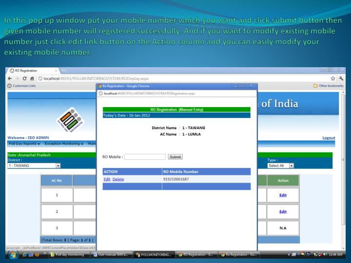 In this pop up window put your mobile number which you want and click submit button then given mobile number will registered successfully. And if you want to modify existing mobile number just click edit link button on the Action column and you can easily modify your existing mobile number.