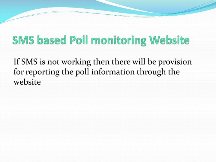 SMS based Poll monitoring Website