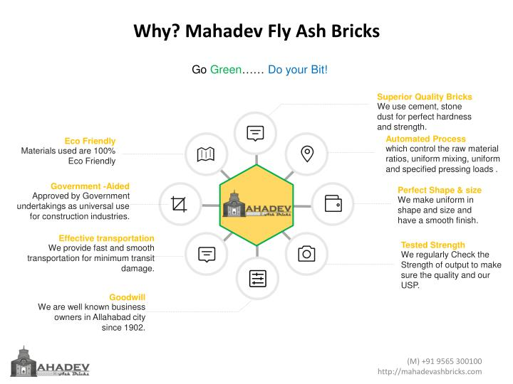 Why? Mahadev Fly Ash Bricks