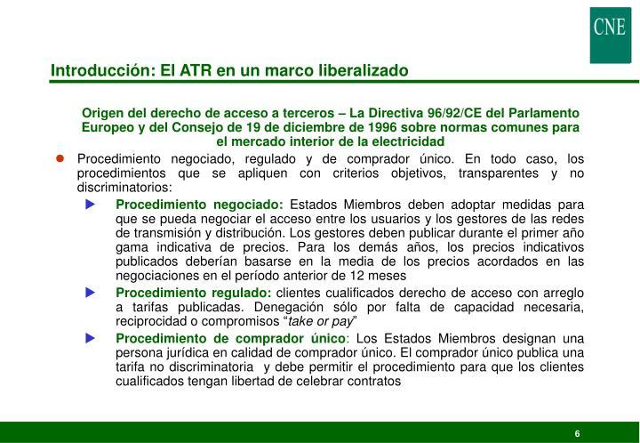Introducción: El ATR en un marco liberalizado