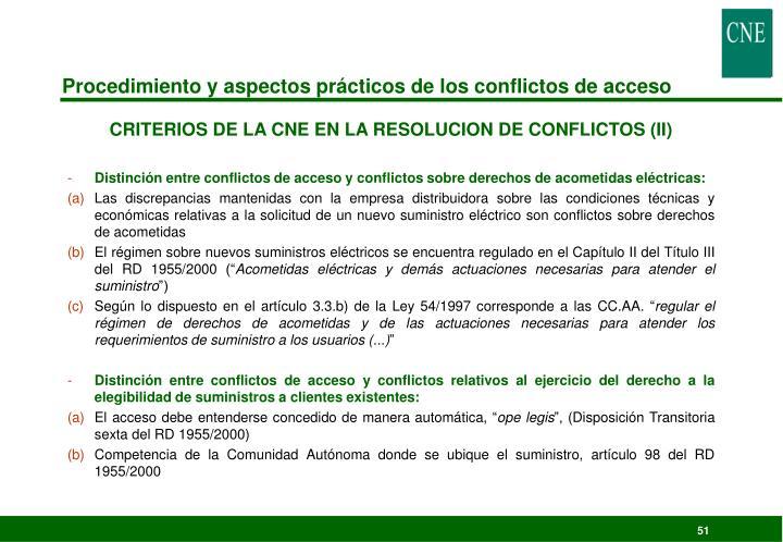Procedimiento y aspectos prácticos de los conflictos de acceso