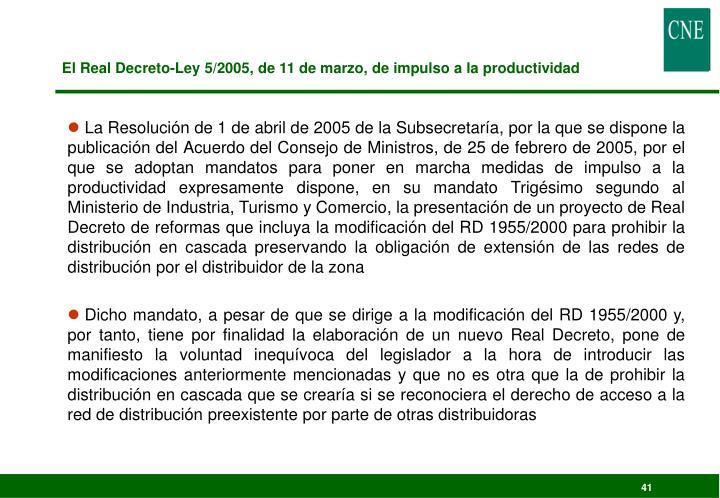 El Real Decreto-Ley 5/2005, de 11 de marzo, de impulso a la productividad