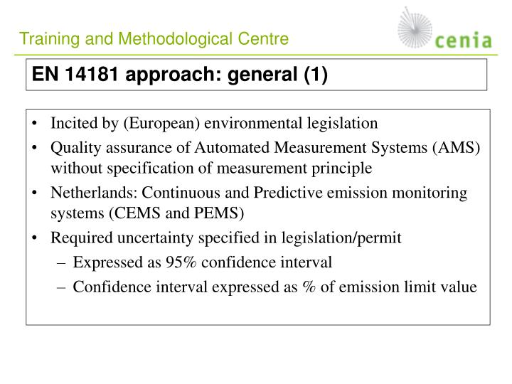 Incited by (European) environmental legislation