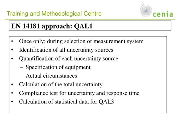 EN 14181 approach: QAL1
