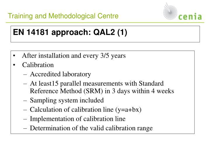 EN 14181 approach: QAL2 (1)