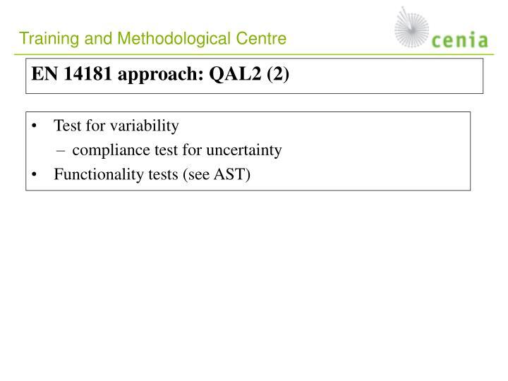 EN 14181 approach: QAL2 (2)