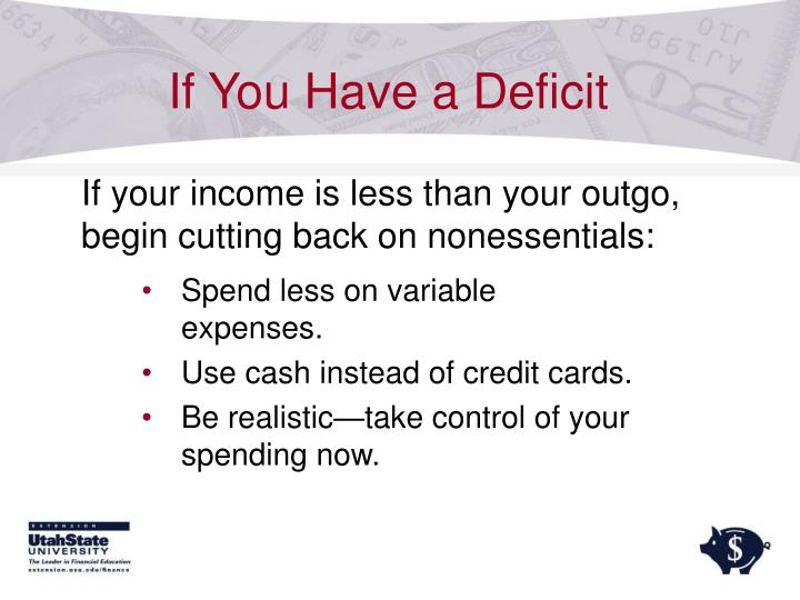 If You Have a Deficit