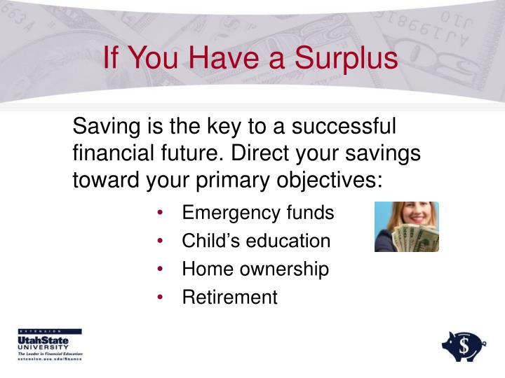 If You Have a Surplus