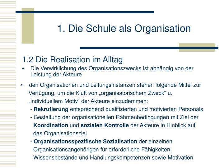 1. Die Schule als Organisation