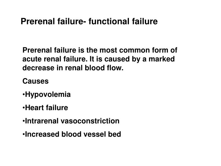 Prerenal failure- functional failure