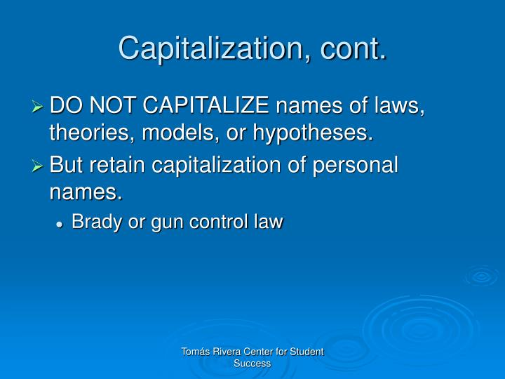 Capitalization, cont.